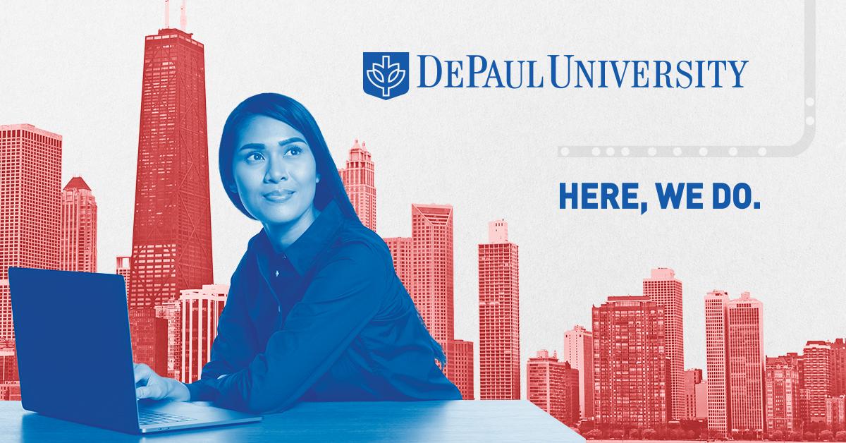 Depaul University Here We Do Depaul University Chicago