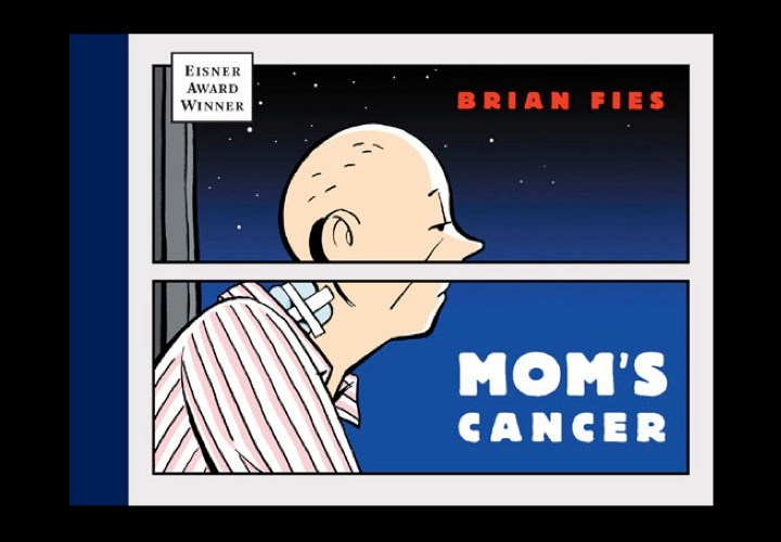 The cover of Mom's Cancer by Brian Fies.