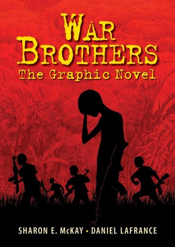 The Cover of War Brothers: The Graphic Novel by Sharon E. McKay, illustrated by Daniel Lefrance.