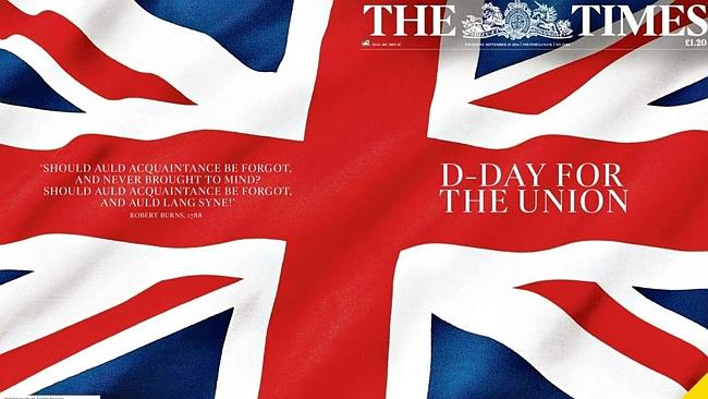 "It's ""D-Day"" for the UK, says the Times of London."