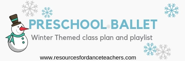 preschool ballet winter class plan
