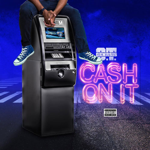 "O.T. Genasis ""Cash On It"""