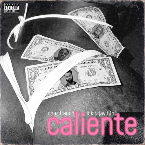 "Chaz French ""Caliente"""