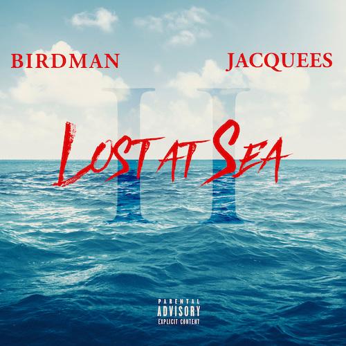 Birdman & Jacquees