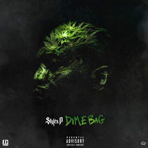 Styles P - 'Dime Bag'