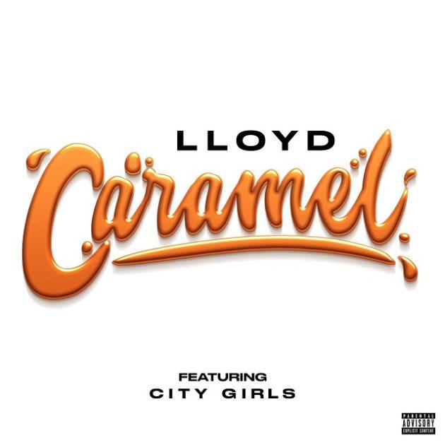 """Lloyd """"Caramel (Remix)"""""""
