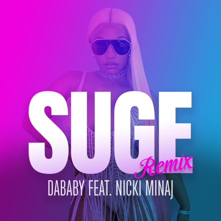 "Nicki Minaj ""Suge"" Remix"