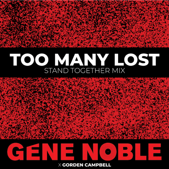 """""""Gene Noble Releases """"Too Many Lost"""" Single & Video"""