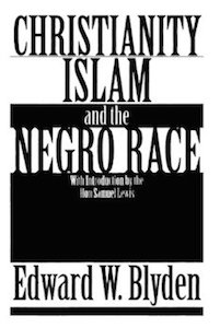 Christianity-Islam-and-the-Negro-Race