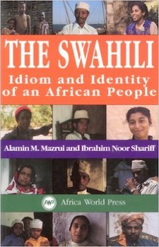 The Swahili Idiom and Identity of Africa