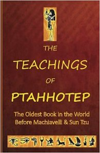 The Teachings of Ptahhotep