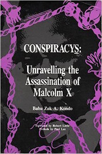 Conspiracys: Unravelling the assassination of Malcolm X