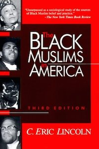 The Black Muslims in America - C Eric Lincoln