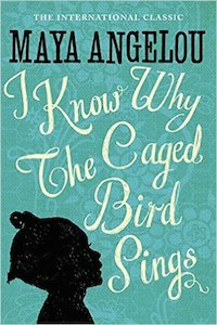I Know Why The Caged Bird Sings - Dr Maya Angelou