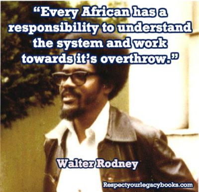 Walter Rodney Quote
