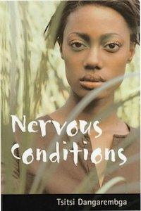 Nervous Conditions - Tsitsi Dangaremba
