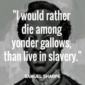 Sam Sharpe Quote