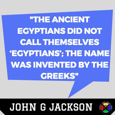 John G Jackson Quote - Egyptians