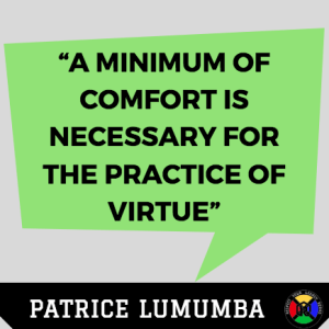 Patrica Lumumba Quote - Virtue