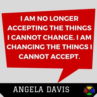 Angela Davis Quote - Accept