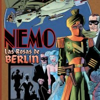 The League of Extraordinary Gentlemen Nemo Las Rosas de Berlín (Alan Moore)