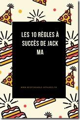 Les 10 règles à succès de Jack Ma