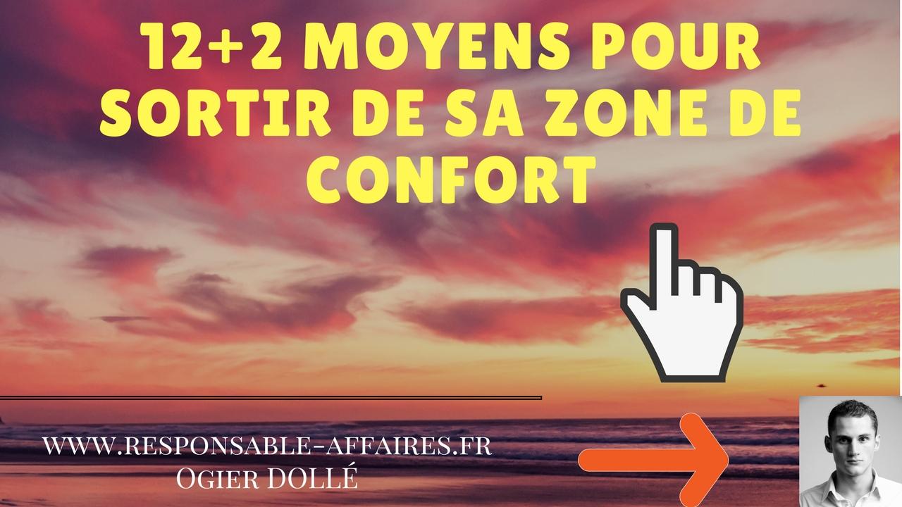 12+2 moyens pour sortir de sa zone de confort