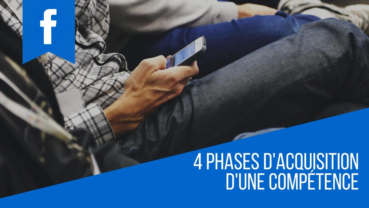 4 phases d'acquisition d'une compétence