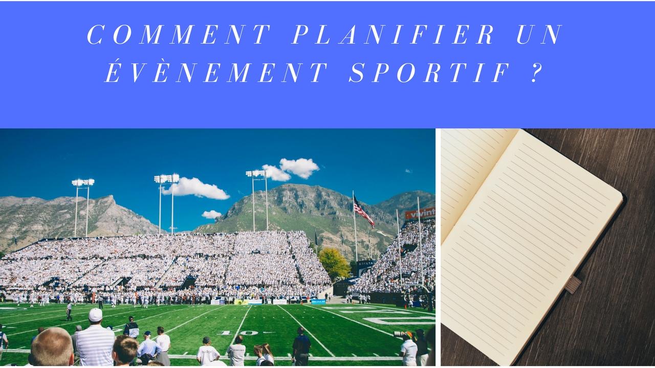 Comment planifier un événement sportif ?