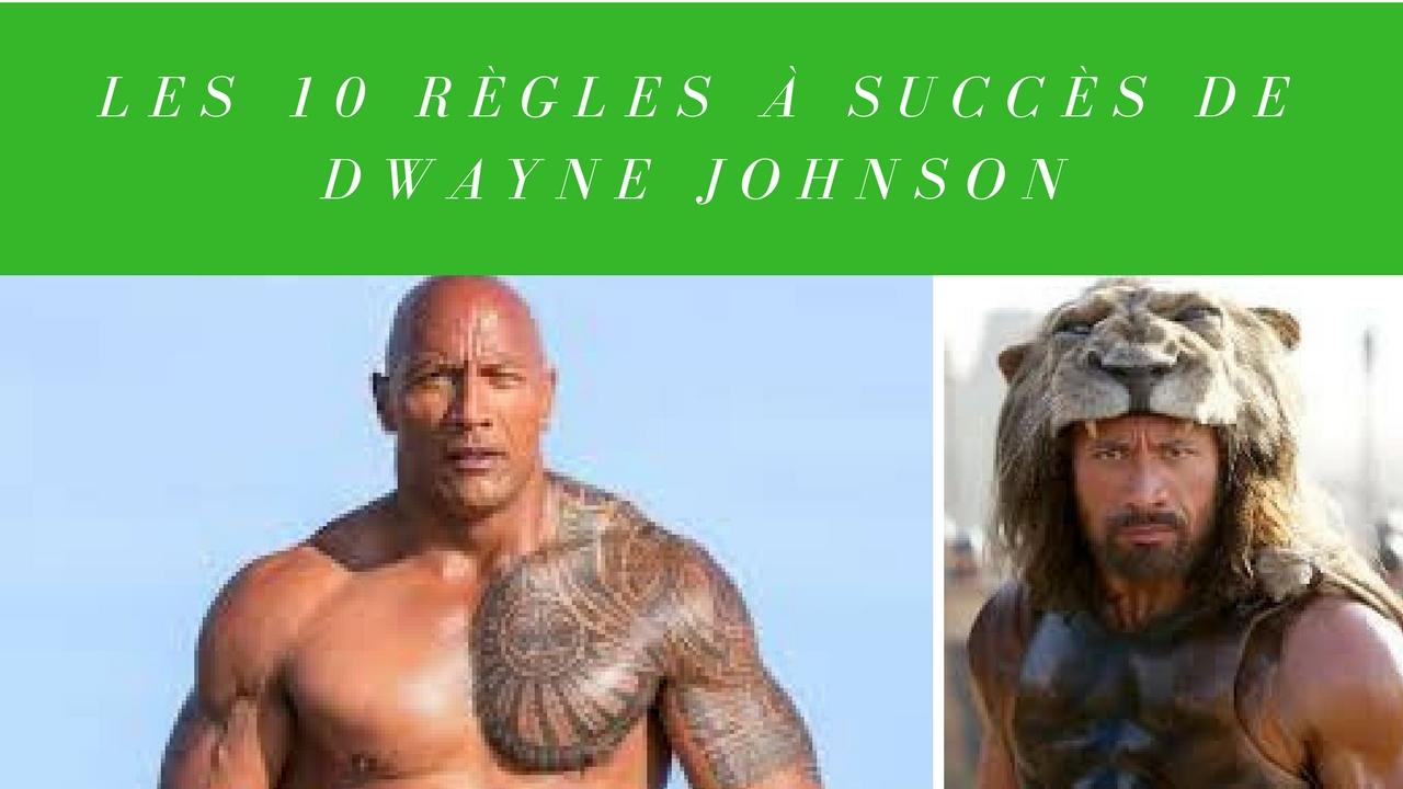 Les 10 règles à succès de Dwayne Johnson