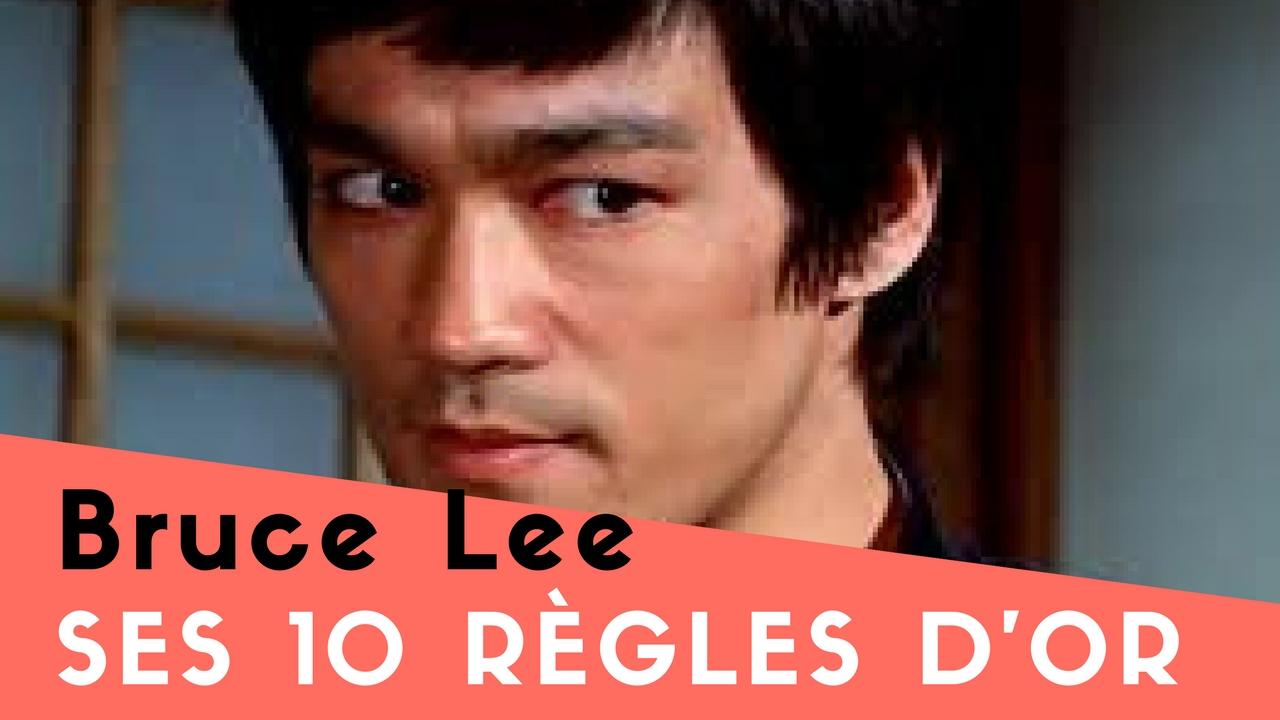 Les 10 règles d'Or de Bruce Lee