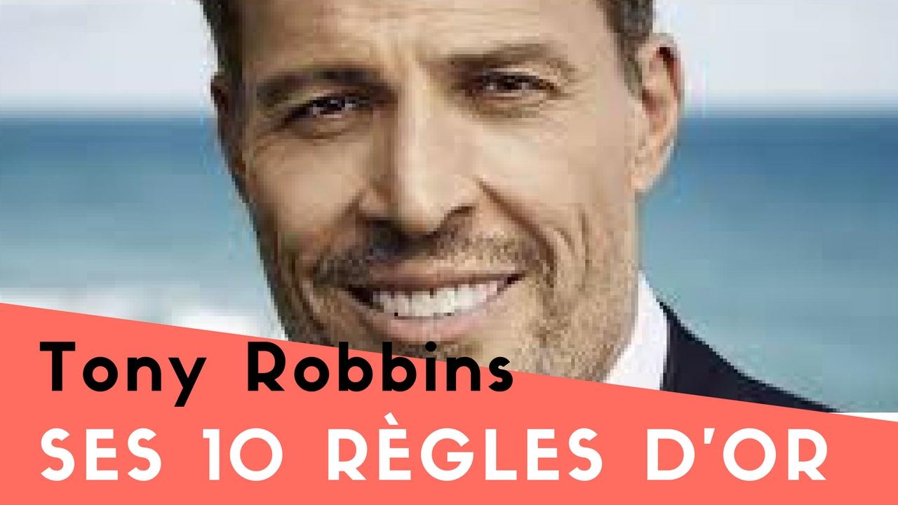 Les 10 règles d'Or de Tony Robbins