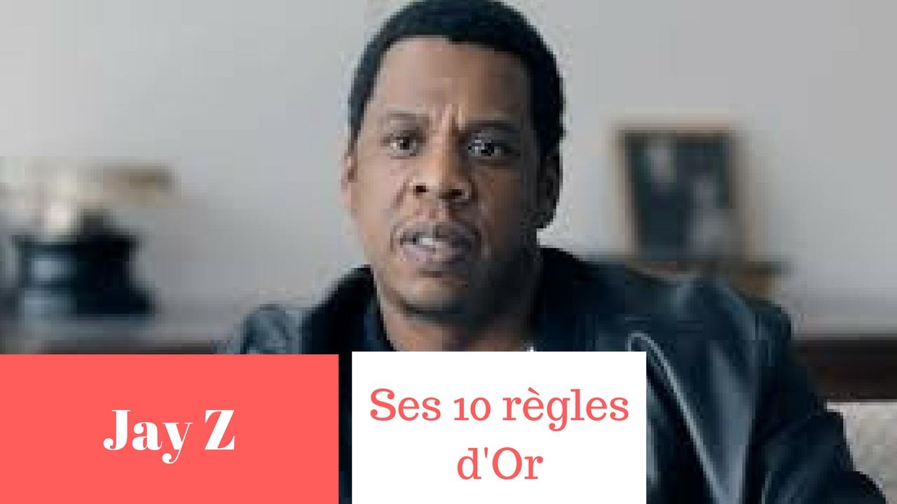 JAY Z – SES 10 RÈGLES D'OR