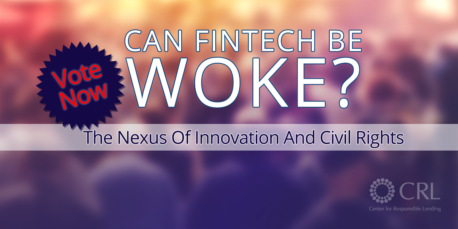 Can FinTech Be Woke: The Nexus of Innovation and Civil Rights