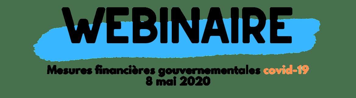 Webinaire Mesures financières Contexte Covid-19   8 mai 2020