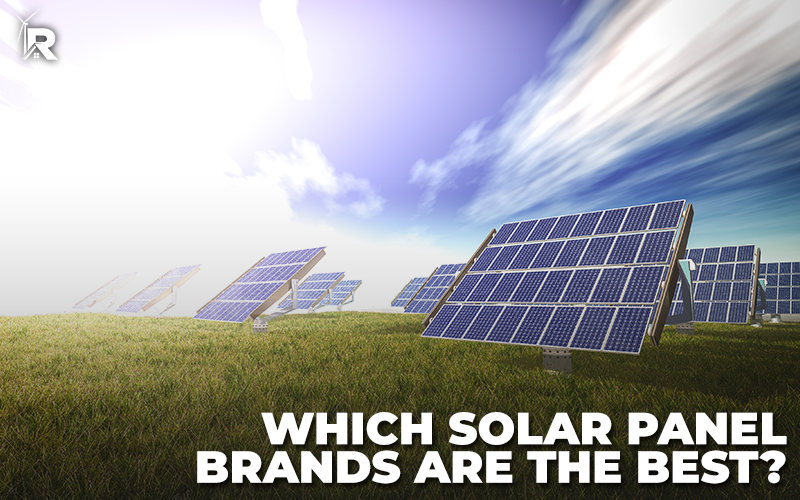 Which Solar Panel Brands Are the Best?