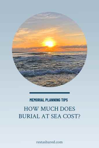 Pinterest Graphic: Burial at Sea Cost