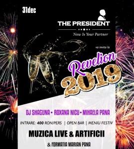 MENIU REVELION 2019 The President, Oferta Revelion, petrecere
