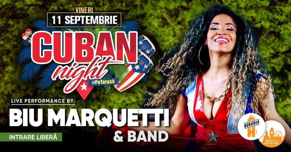 Cuban Night #PeTerasă – Biu Marquetti & Band