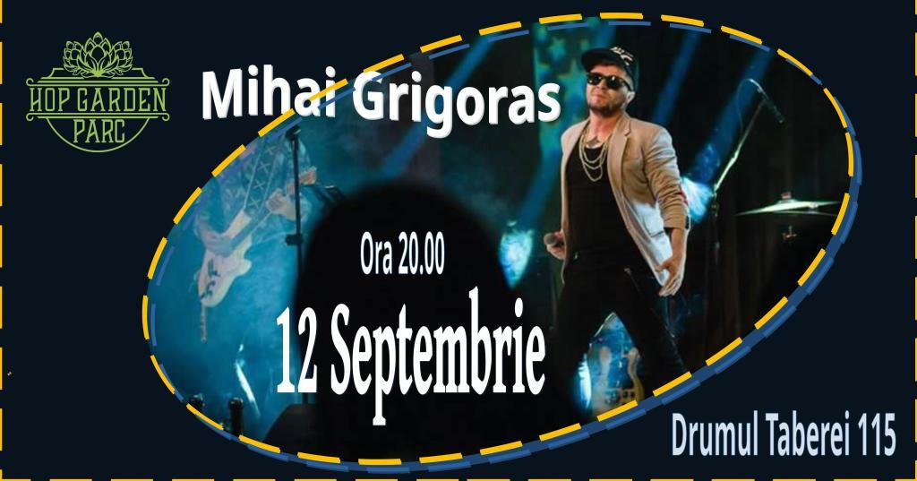 Sambata, 12 septembrie, de la ora 20.00, te asteptam pe terasa Hop Garden Parc cu un program de muzica sustinut de Mihai Grigoras!