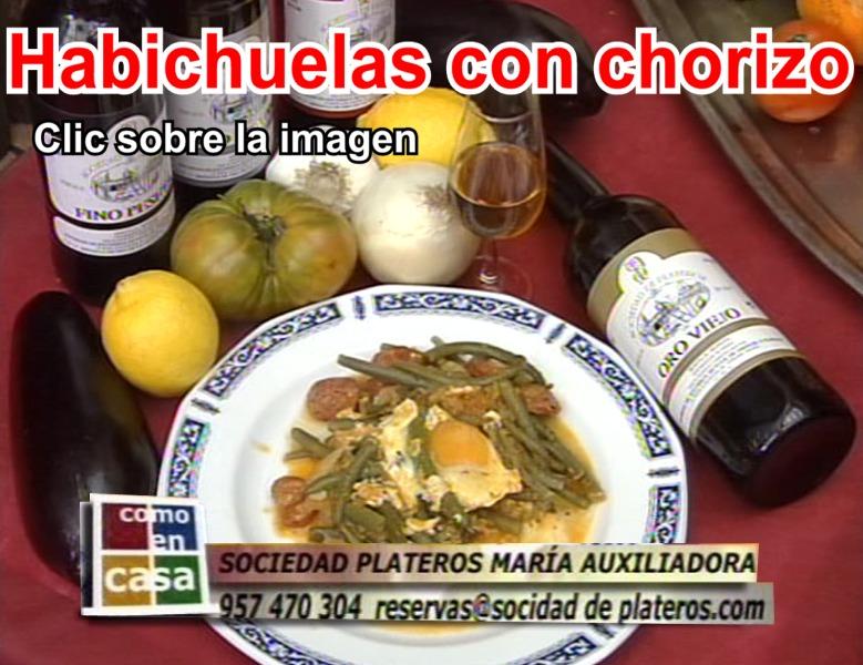 Vídeo de gastronomía: Habichuelas con chorizo del Restaurante de Córdoba Sociedad Plateros María Auxiliadora