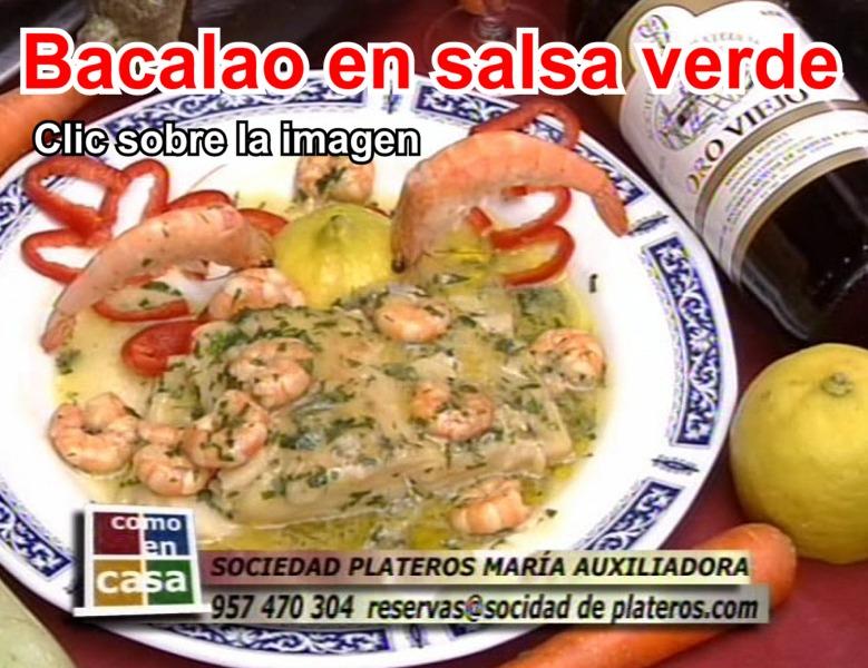 Bacalao en salsa verde. Restaurantes en Córdoba Sociedad Plateros María Auxiliadora