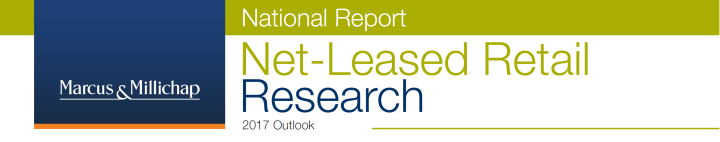 National Net-Leased Report | 2017 Outlook