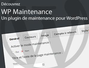 WP Maintenance : un plugin de maintenance pour votre site WordPress