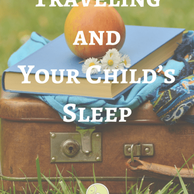 Traveling and Your Child's Sleep