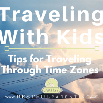 Tips for traveling through time zones with kids