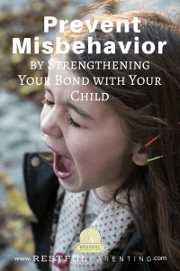Prevent Misbehavior by Strengthening Your Bond with Your Child