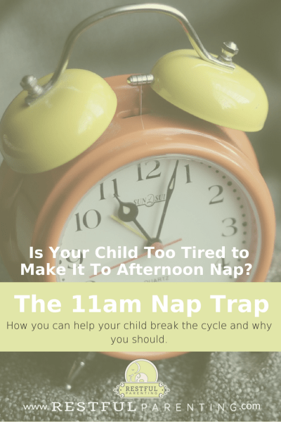 Child Too Tired to Make It To Afternoon Nap_ The 11am Nap Trap: How to break the cycle and why you should.