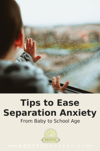 Tips to Ease Separation Anxiety in babies to preschoolers #parentingtips