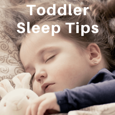 Top 7 Toddler Sleep Tips